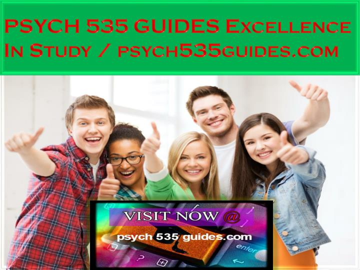psych 535 guides excellence in study psych535guides com n.