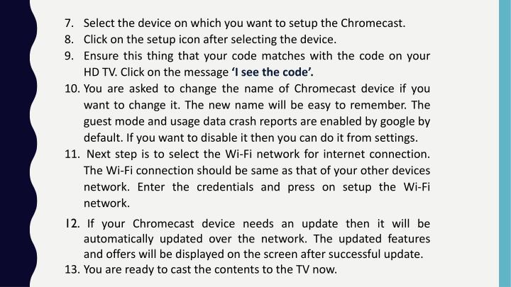 Select the device on which you want to setup the Chromecast.
