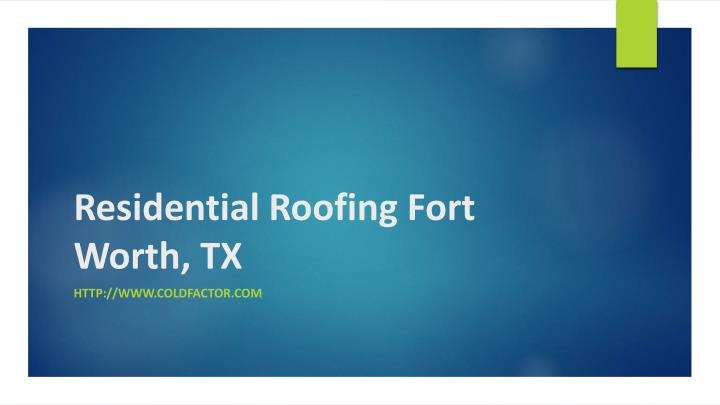 residential roofing fort worth tx n.