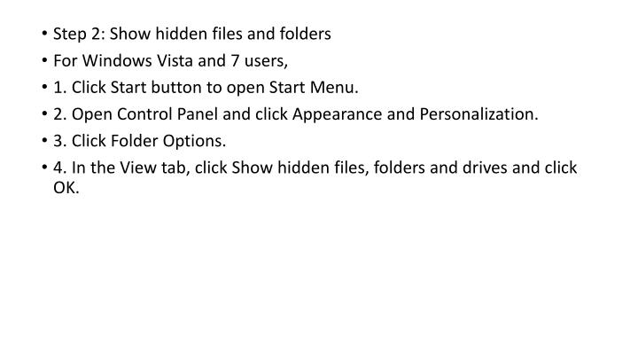 Step 2: Show hidden files and folders