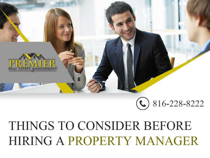 things to consider before hiring a property manager n.