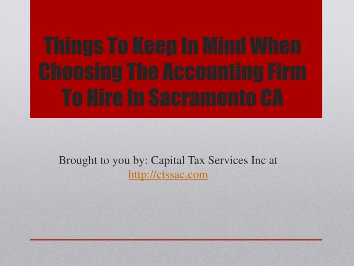 things to keep in mind when choosing the accounting firm to hire in sacramento ca n.