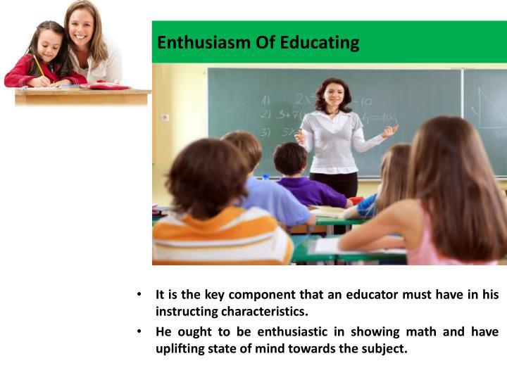 Enthusiasm Of Educating