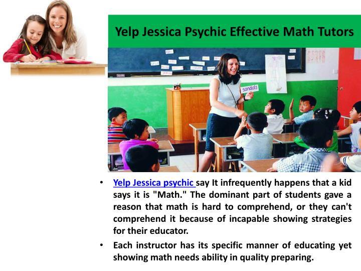 Yelp jessica psychic effective math tutors