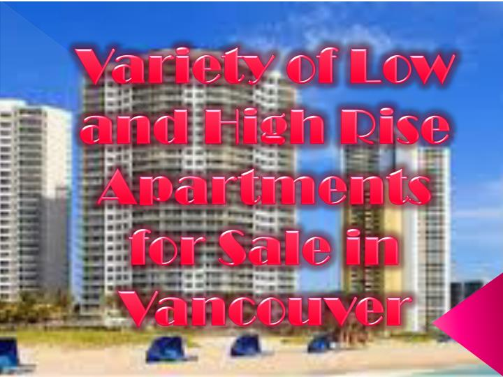variety of low and high rise apartments for sale in vancouver n.