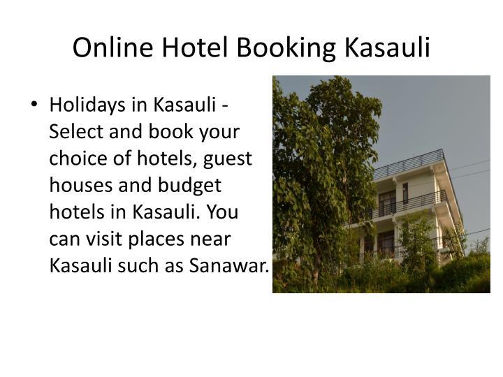 Online hotel booking kasauli