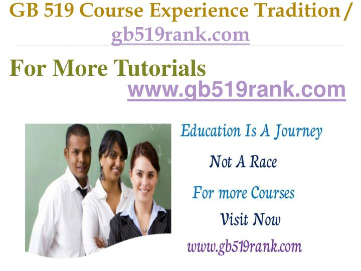 gb 519 course experience tradition gb519rank com n.