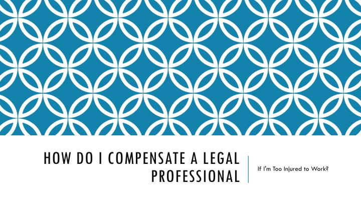 how do i compensate a legal professional n.