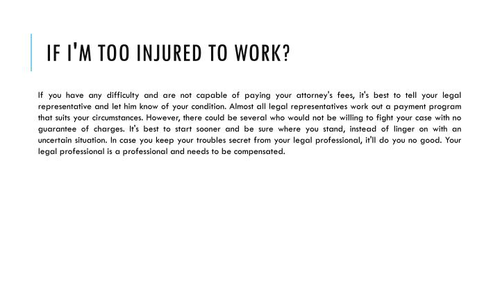 If I'm Too Injured to Work?