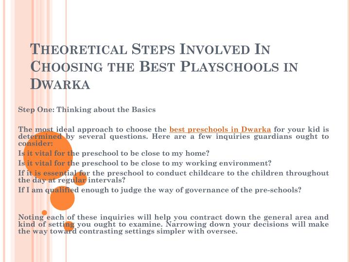 theoretical steps involved in choosing the best playschools in dwarka n.
