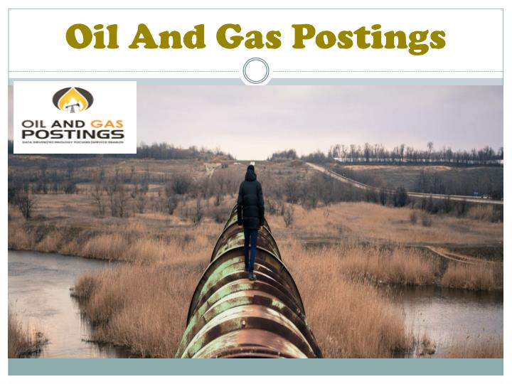 oil and gas postings n.