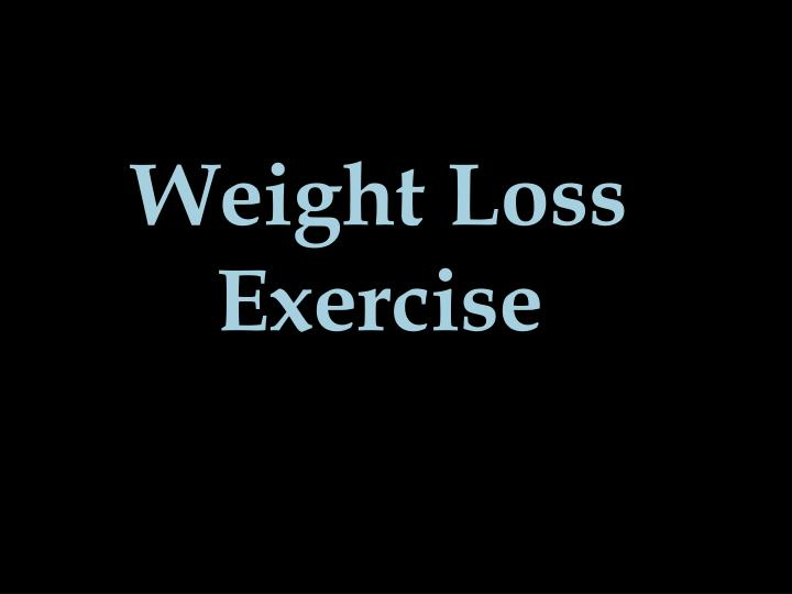 weight loss exercise n.