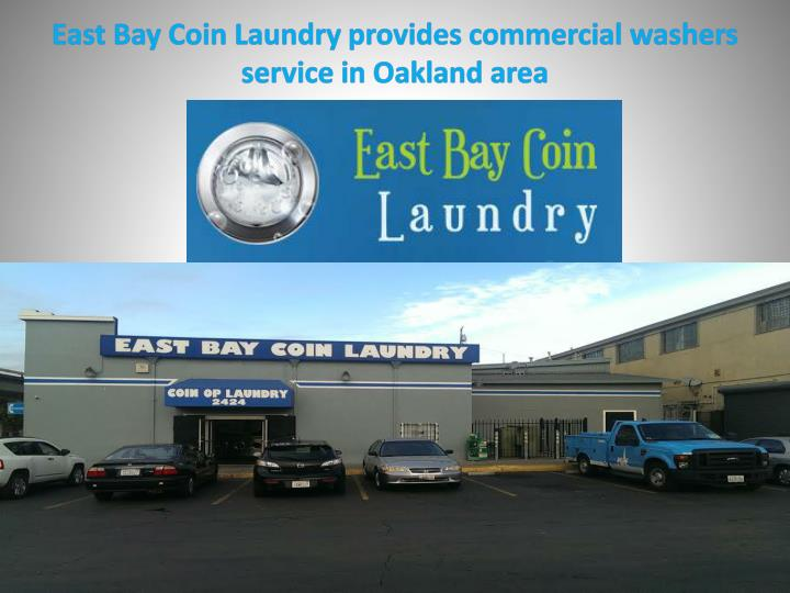 east bay coin laundry provides commercial washers service in oakland area n.
