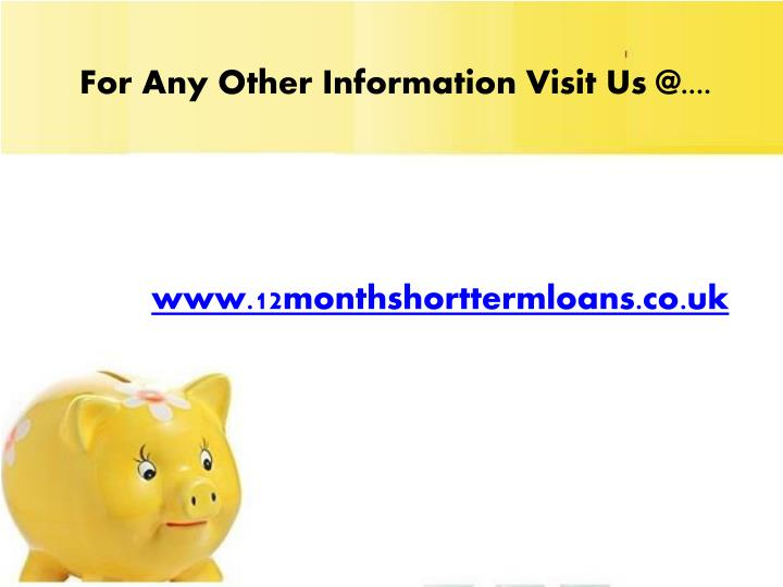 For Any Other Information Visit Us @....