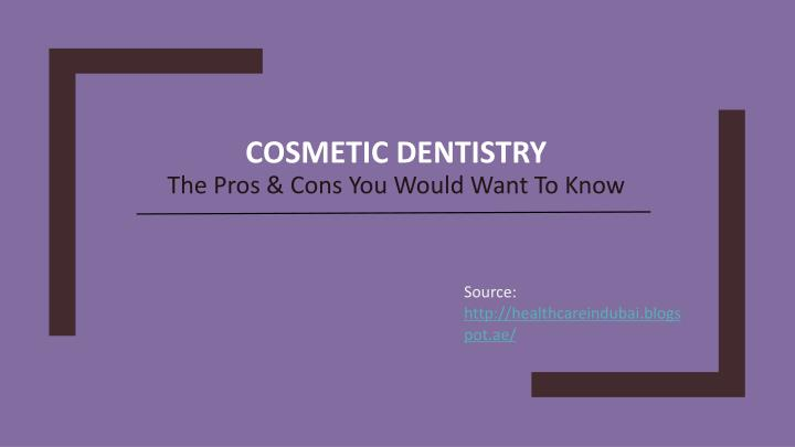 cosmetic dentistry the pros cons you would want to know n.