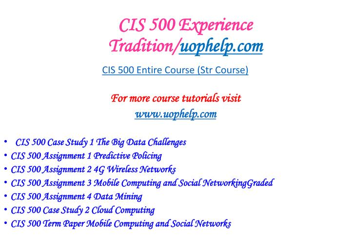 cis 500 entire course all assignments Study cis 321 devry course,cis 321 devry tutors,cis 321 devry assignments flashcards online, or in brainscape's iphone or android.