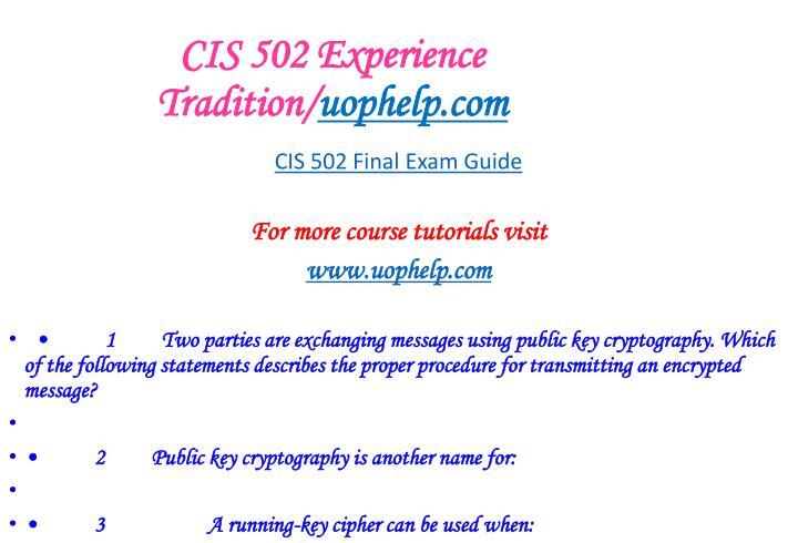 Cis 502 experience tradition uophelp com1