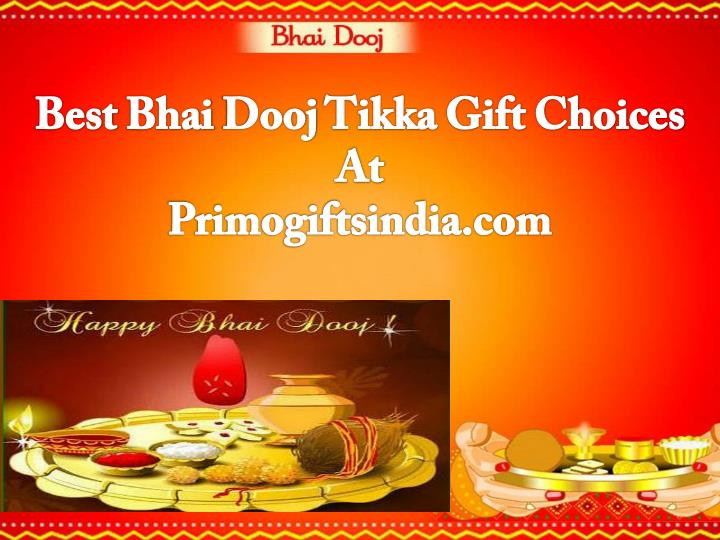 best bhai dooj tikka gift choices at primogiftsindia com n.