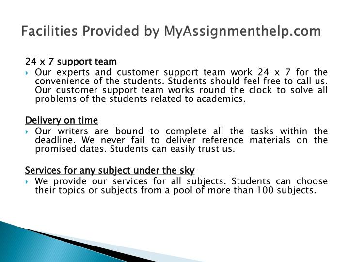 Facilities Provided by MyAssignmenthelp.com