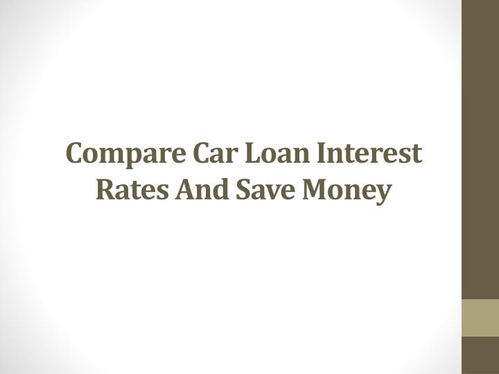 compare car loan interest rates and save money n.