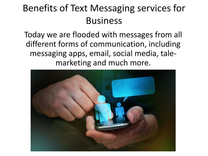 benefits of text messaging services for business n.
