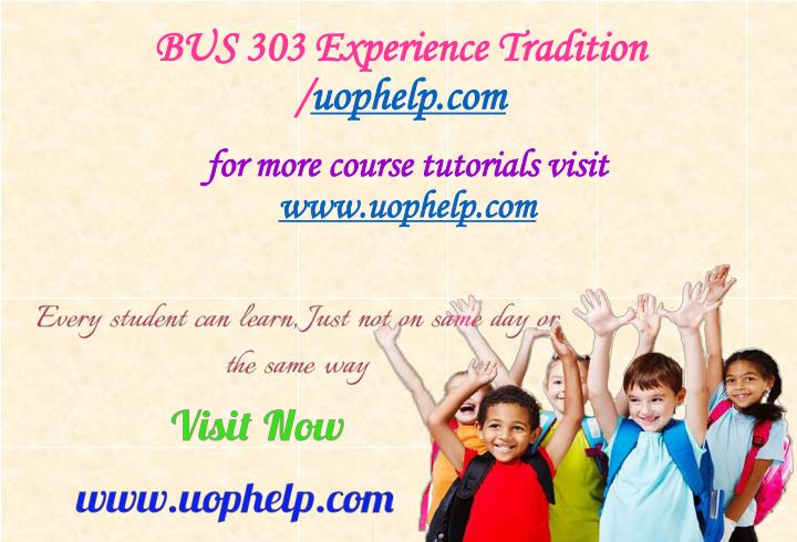 bus 303 experience tradition uophelp com n.
