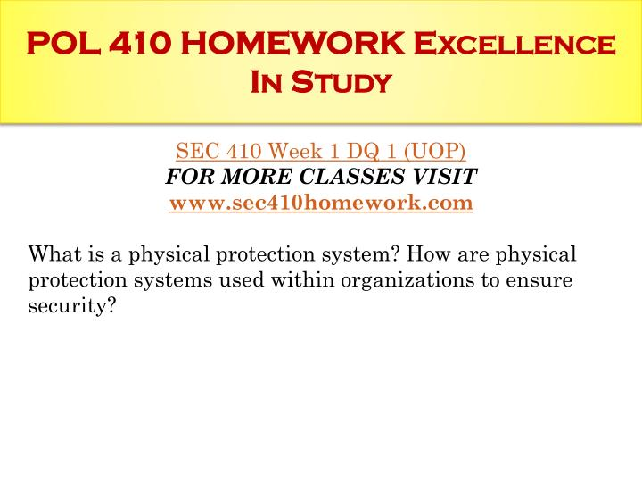 Pol 410 homework excellence in study1
