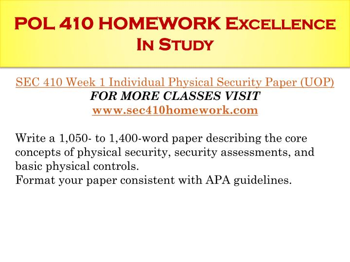 POL 410 HOMEWORK Excellence In Study