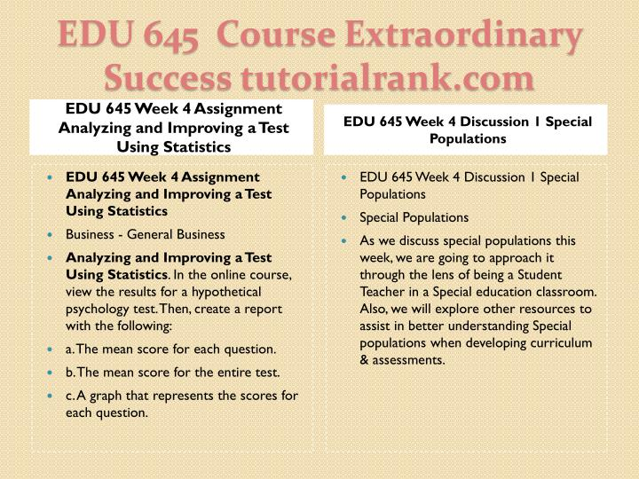 EDU 645 Week 4 Assignment Analyzing and Improving a Test Using Statistics
