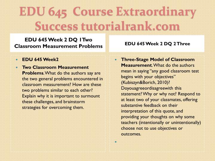 EDU 645 Week 2 DQ 1Two Classroom Measurement Problems