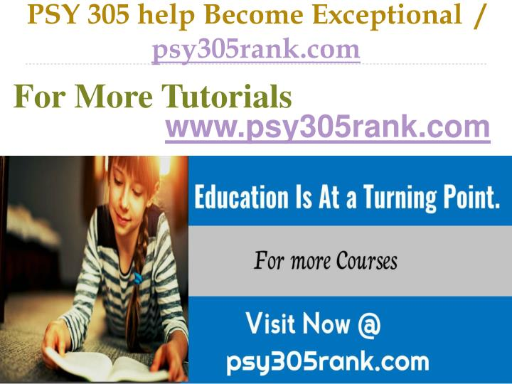 psy 305 help become exceptional psy305rank com n.