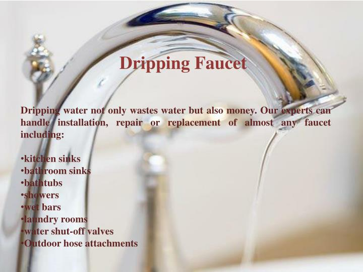 Dripping faucet