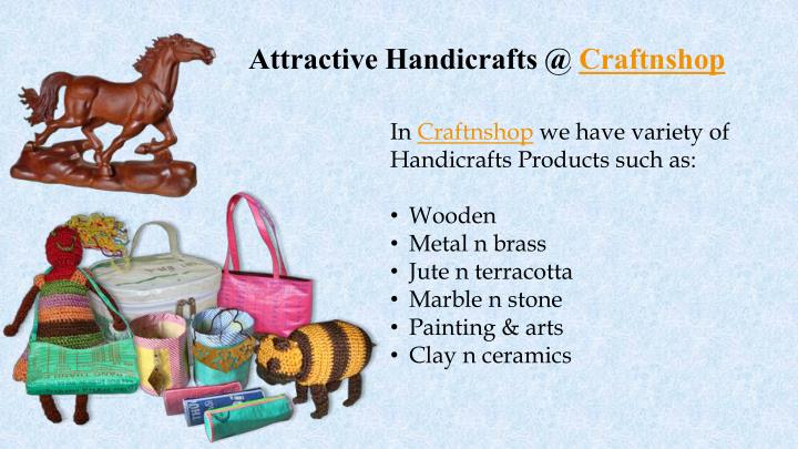 Attractive Handicrafts @ Craftnshop