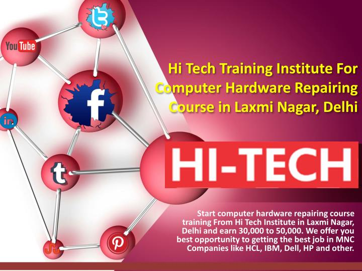 hi tech training institute for computer hardware repairing course in laxmi nagar delhi n.