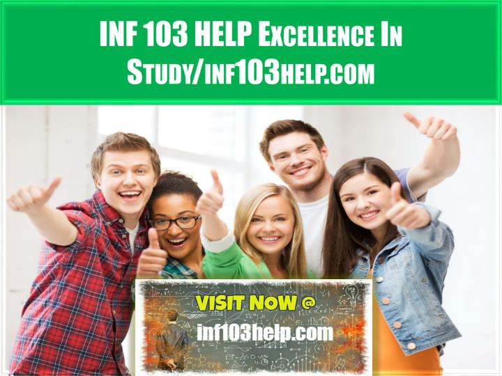 inf 103 help excellence in study inf103help com n.