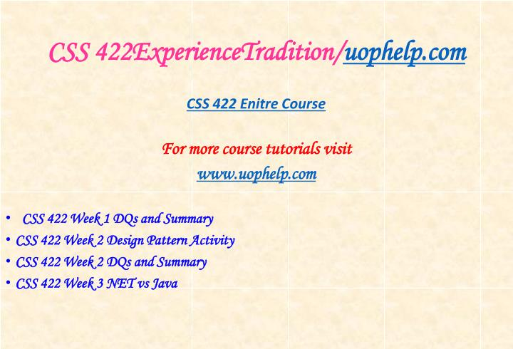 Css 422experiencetradition uophelp com1