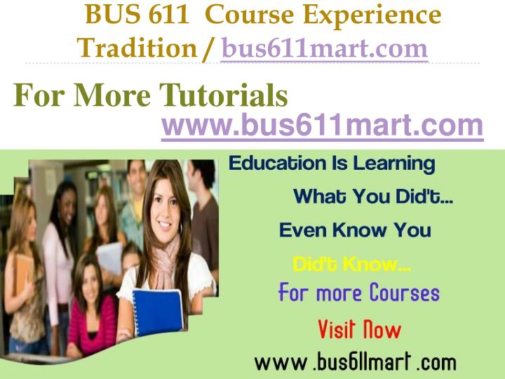 bus 611 course experience tradition bus611mart com n.