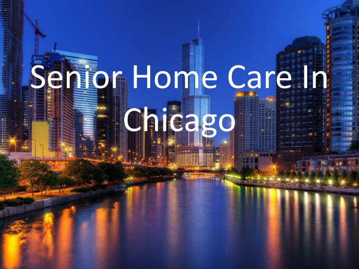 senior home care in chicago n.