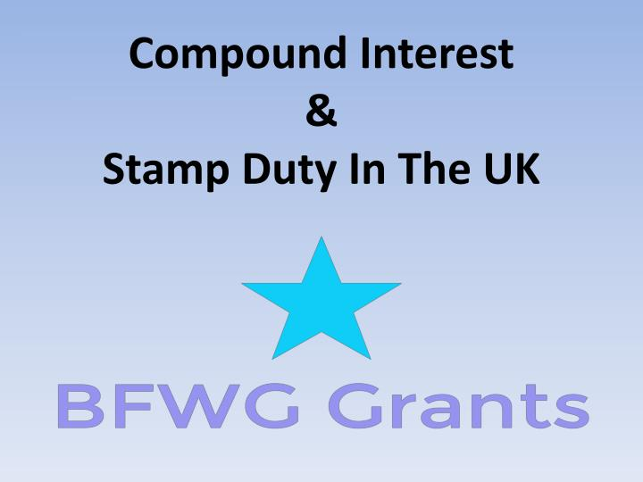 compound interest stamp duty in the uk n.