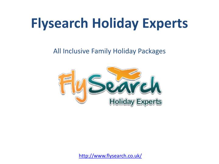 flysearch holiday experts all inclusive family holiday packages n.