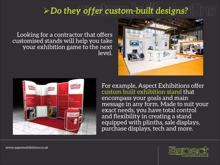 Do they offer custom-built designs?