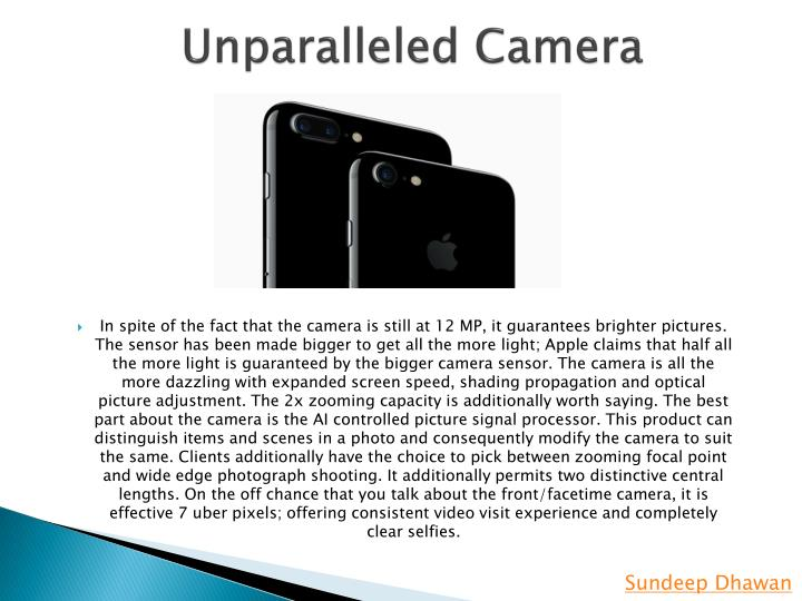Unparalleled camera