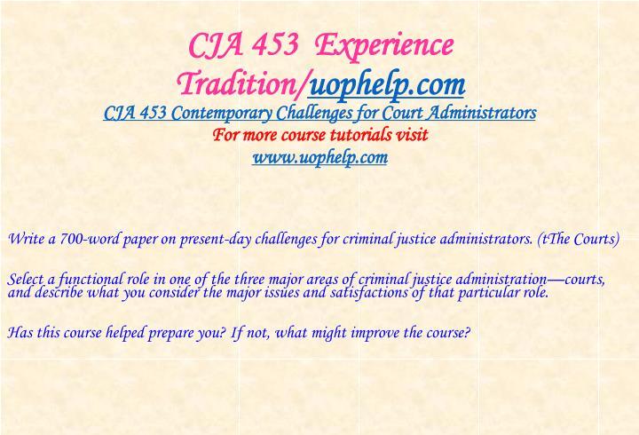 Cja 453 experience tradition uophelp com2
