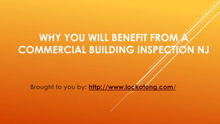why you will benefit from a commercial building inspection nj n.