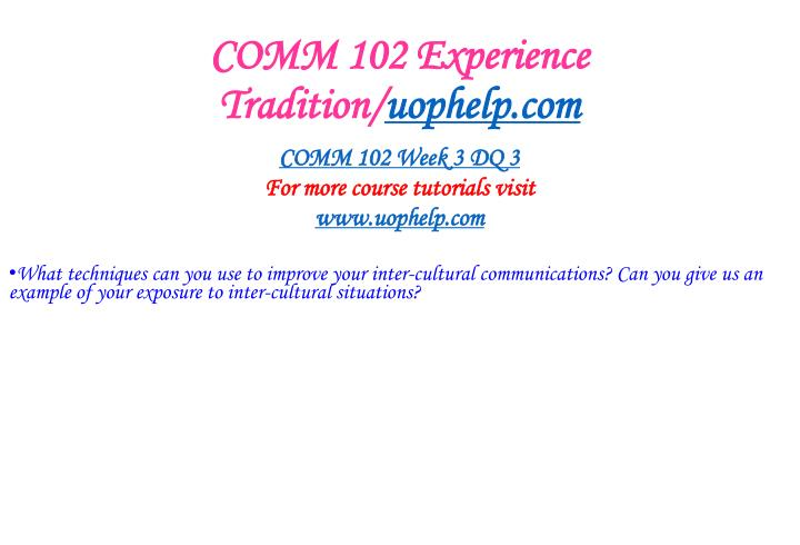 COMM 102 Experience Tradition/