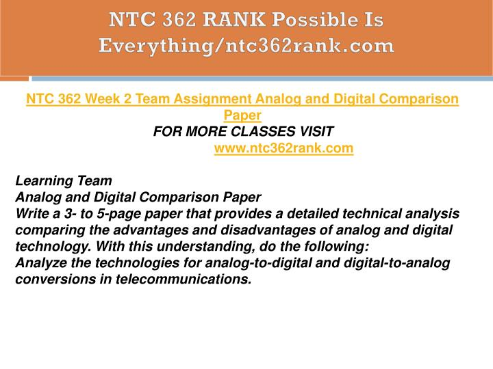 learning team analog and digital comparison Galenmariau89 posted on ntc 362 week 2 learning team assignment analog and digital comparison review the following learning team assignments: analog and.