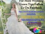 for more wedding gown tips follow us on facebook https www facebook com lafantaisieindia