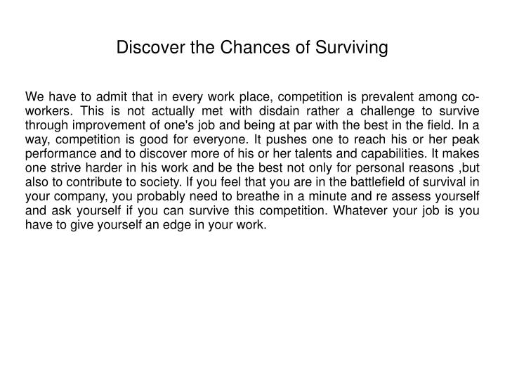 Discover the chances of surviving