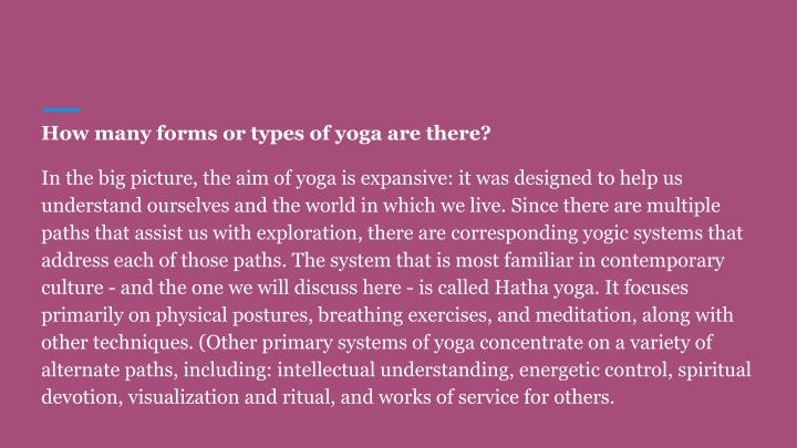 How many forms or types of yoga are there?