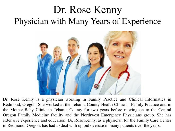 Dr rose kenny physician with many years of experience